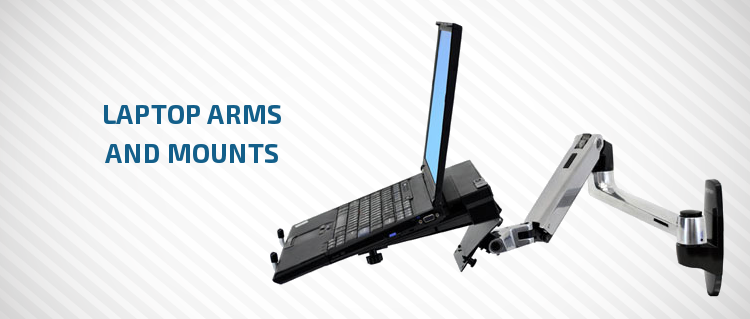 Laptop arms and mounts