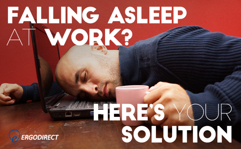 falling asleep at work  here u0026 39 s your solution
