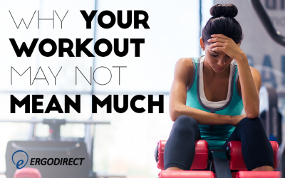 why-your-workout-may-not-mean-much