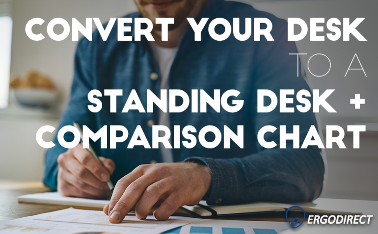convert-your-desk-to-standing-desk-comparison-chart