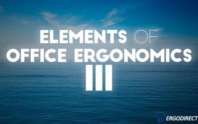 elements-of-office-ergonomics-iii