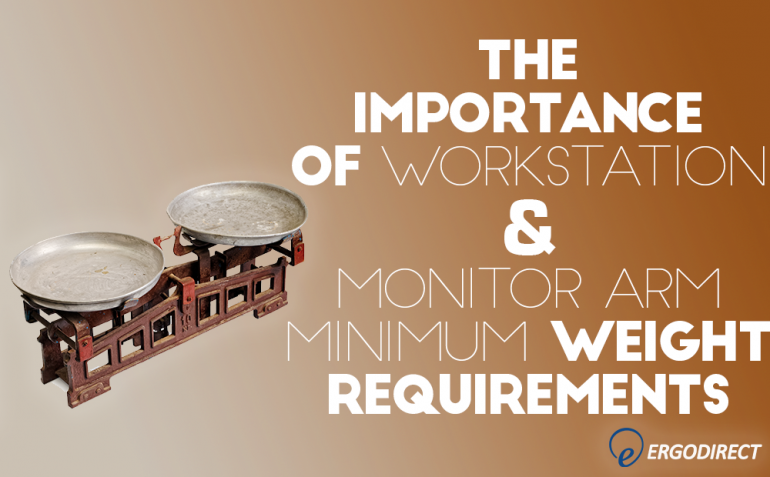 the-importantance-of-workstation-and-monitor-arm-minimum-weight-requirements