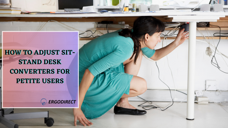 How to adjust sit-stand desk converters for petite users