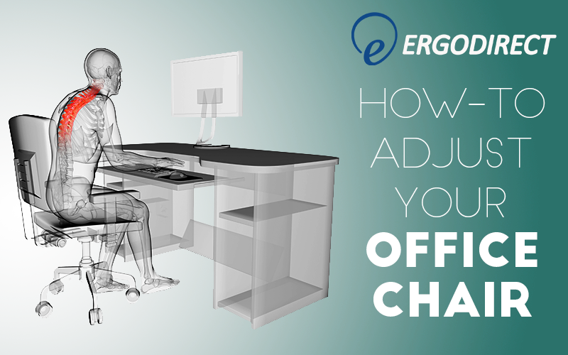 how to adjust your office chair
