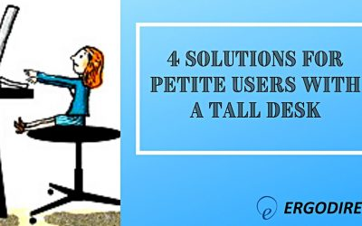 4 Solutions For Petite Users With A Tall Desk